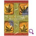 Mejores libros de Autoayuda Los cuatro acuerdos una guía práctica para la libertad personal