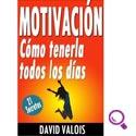 Mejores libros de Autoayuda Motivación Cómo tenerla todos los días. ¡21 Secretos!