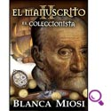 Mejores libros de suspenso del 2014: EL MANUSCRITO II El coleccionista