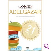 Mejores Libros De Dietas del 2014: Comer para Adelgazar: 21 Menús de 1500 Calorías