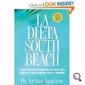 Mejores Libros De Dietas del 2014: La Dieta South Beach: el Delicioso Plan Diseñado por un Medico para Asegurar el Adelgazamiento Rápido y Saludable