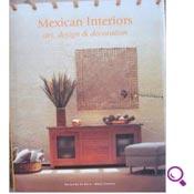 Mejores libros de diseño interior del 2014: Interiores Mexicanos: Arte, Diseño y Decoración