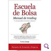 Mejores libros de economía: Escuela de Bolsa. Manual de trading