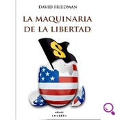 Mejores libros de economía: La maquinaria de la libertad