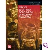 Mejores libros de finanzas: Esta vez es distinto: ocho siglos de necesidad financiera