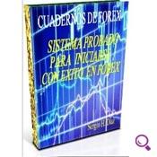 Mejores libros de finanzas: Sistema Probado para Iniciarse con Éxito en Forex