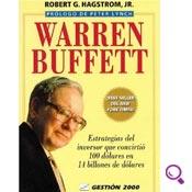 Mejores libros de finanzas: Warren Buffett: Estrategias del inversor que convirtió 100 dólares en 14 billones de dólares
